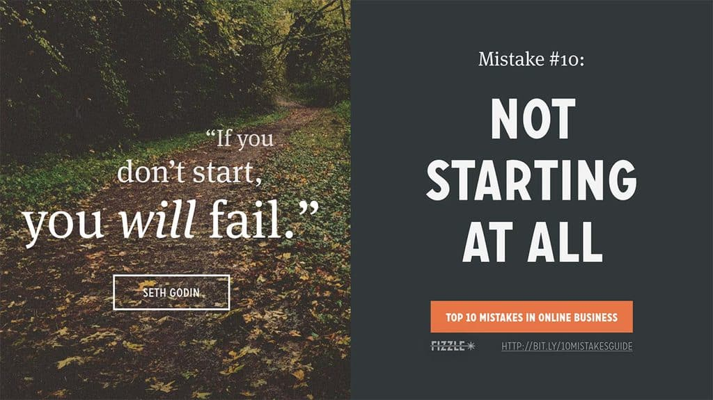 Online Business Mistake #10: not starting at all