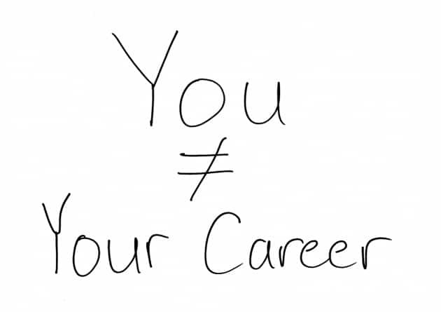 You-Are-Not-Your-Career
