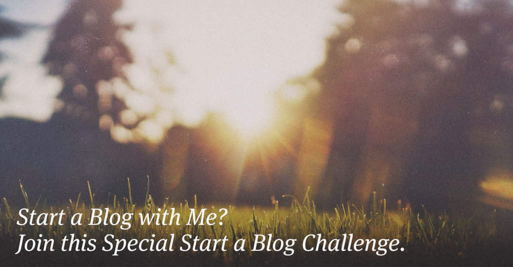 Start a Blog with Me?