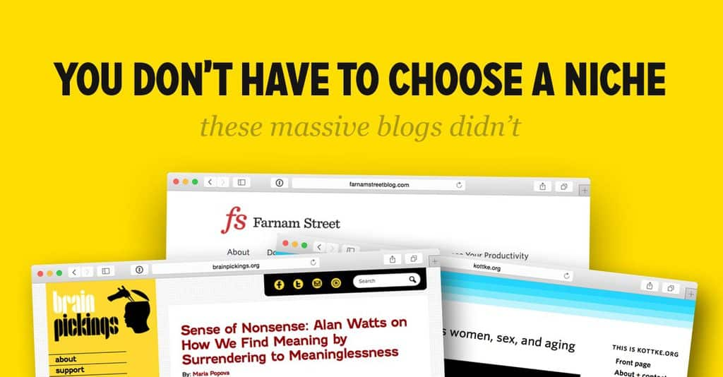You Don't Have to Choose a Niche! (The Largest Blogs Online Never Did, FS098)