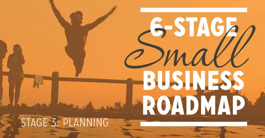 Planning: Stage 3 of 6 on the Small Business Roadmap (FS102)