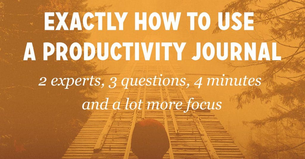 2 Experts Share Exactly How to Use a Productivity Journal (& Increase Productivity by 23%) FS099
