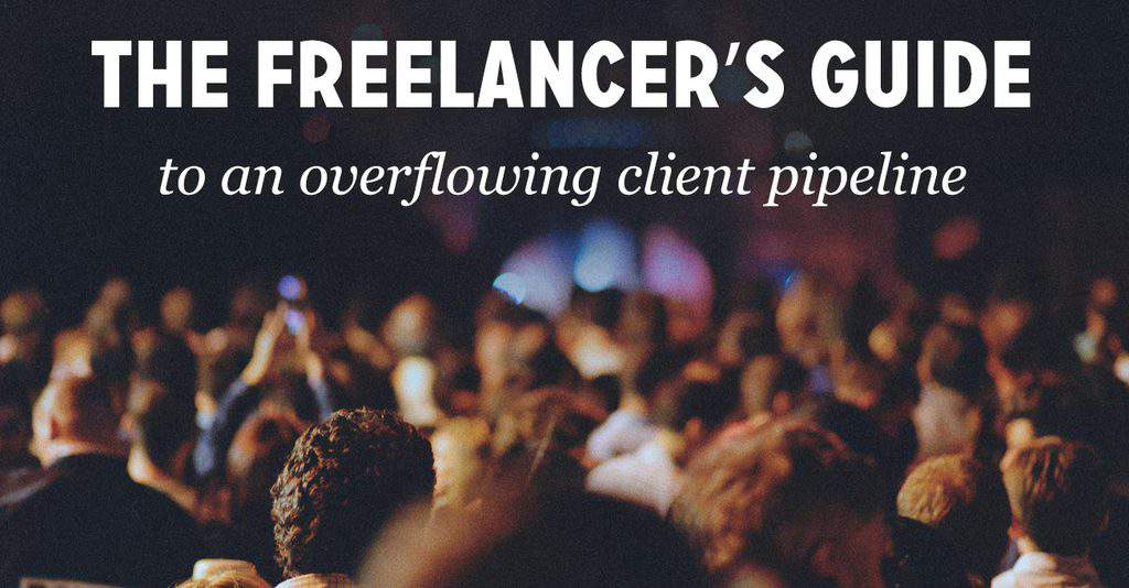 The Five-Step System for Prospecting, Pitching, and Landing Freelance Clients