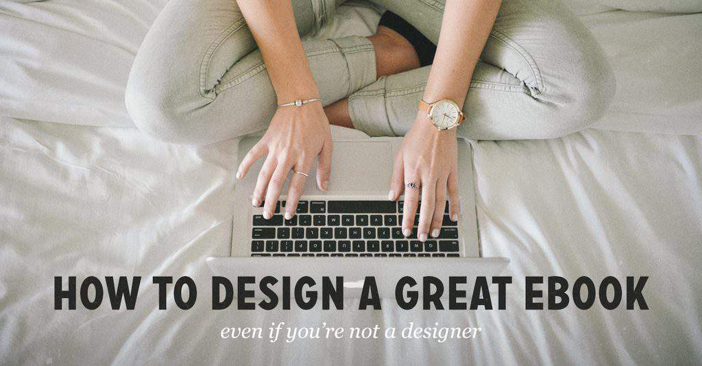How To Design A Great Ebook Without Design Skills 10 Ebook Page