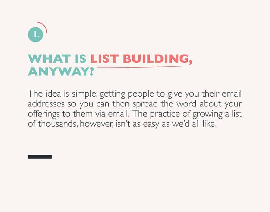 Claire does this nicely on this page where she defines list building.