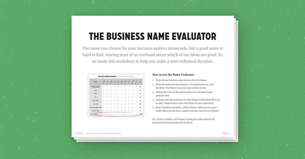 How to Name Your Business (download this 10-category evaluation worksheet)