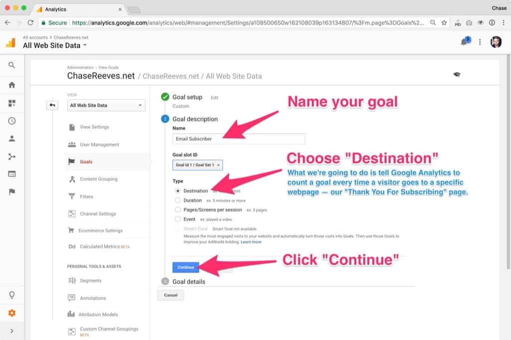 Name your goal, choose 'Destination' and then click 'Continue'.